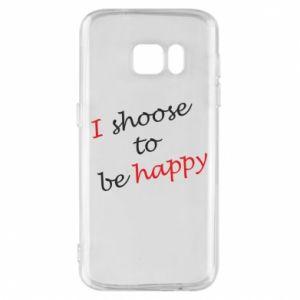 Etui na Samsung S7 I shoose to be happy