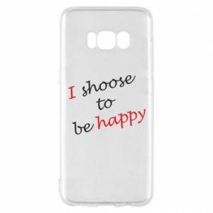 Etui na Samsung S8 I shoose to be happy