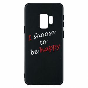 Etui na Samsung S9 I shoose to be happy