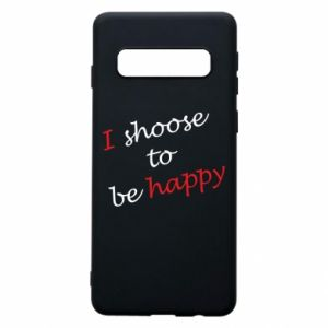 Etui na Samsung S10 I shoose to be happy