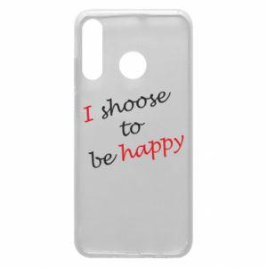 Etui na Huawei P30 Lite I shoose to be happy