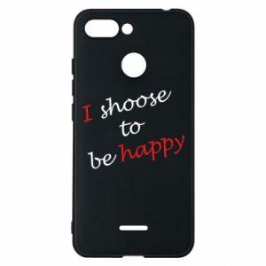 Etui na Xiaomi Redmi 6 I shoose to be happy