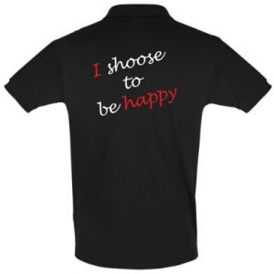 Koszulka Polo I shoose to be happy