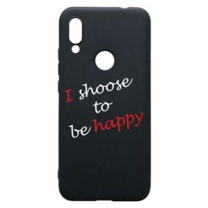 Etui na Xiaomi Redmi 7 I shoose to be happy