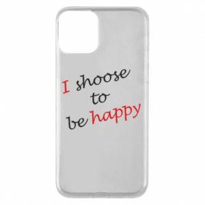 Etui na iPhone 11 I shoose to be happy