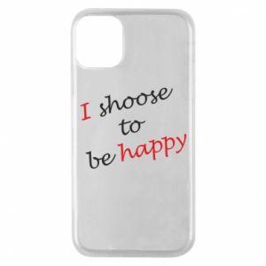 Etui na iPhone 11 Pro I shoose to be happy
