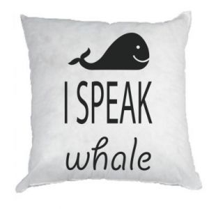 Poduszka I speak whale