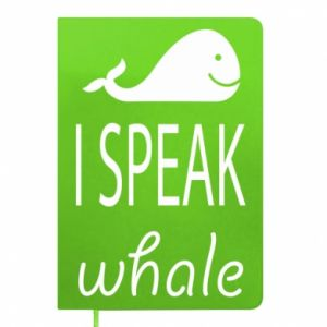 Notes I speak whale