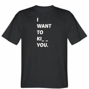 Koszulka męska I want o ki__ you
