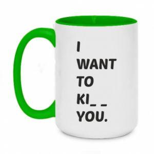 Kubek dwukolorowy 450ml I want o ki__ you
