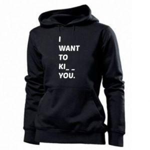 Bluza damska I want o ki__ you