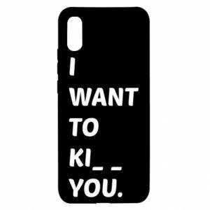 Etui na Xiaomi Redmi 9a I want o ki__ you