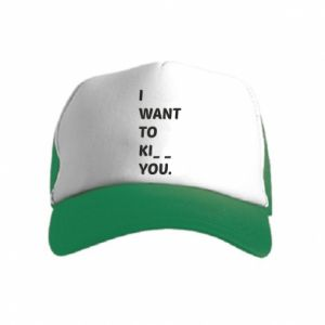 Czapka trucker dziecięca I want o ki__ you