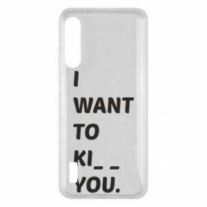 Etui na Xiaomi Mi A3 I want o ki__ you