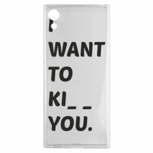 Etui na Sony Xperia XA1 I want o ki__ you