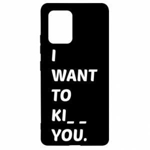 Etui na Samsung S10 Lite I want o ki__ you