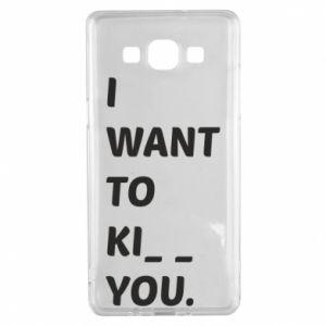 Etui na Samsung A5 2015 I want o ki__ you