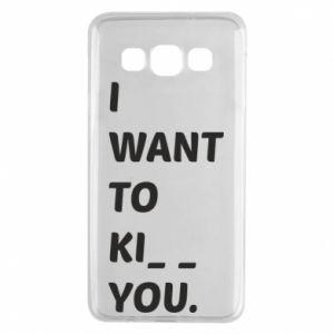 Etui na Samsung A3 2015 I want o ki__ you