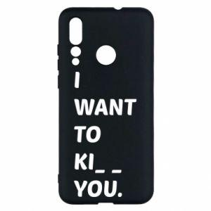 Etui na Huawei Nova 4 I want o ki__ you