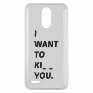 Etui na Lg K10 2017 I want o ki__ you