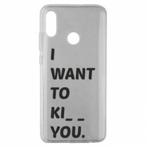 Etui na Huawei Honor 10 Lite I want o ki__ you