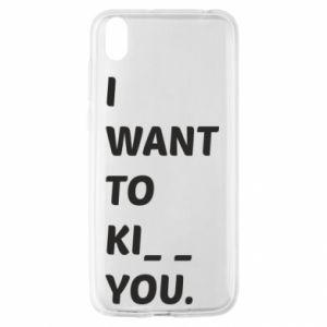 Etui na Huawei Y5 2019 I want o ki__ you