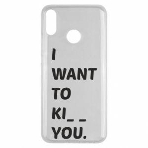 Etui na Huawei Y9 2019 I want o ki__ you