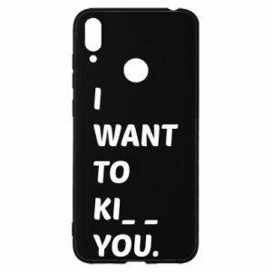 Etui na Huawei Y7 2019 I want o ki__ you