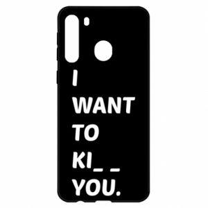 Etui na Samsung A21 I want o ki__ you