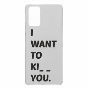 Etui na Samsung Note 20 I want o ki__ you