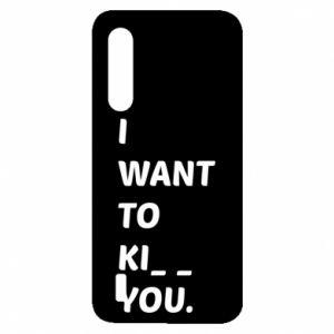 Etui na Xiaomi Mi9 Lite I want o ki__ you