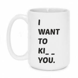 Kubek 450ml I want o ki__ you