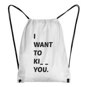 Plecak-worek I want o ki__ you