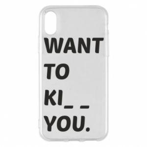 Etui na iPhone X/Xs I want o ki__ you