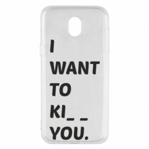 Etui na Samsung J5 2017 I want o ki__ you