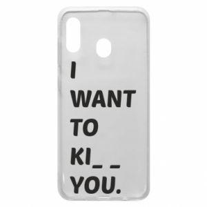 Etui na Samsung A20 I want o ki__ you