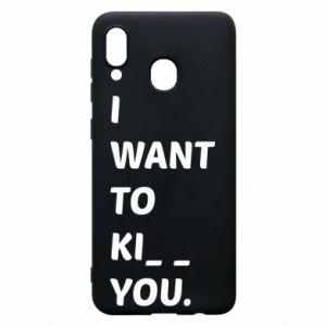 Etui na Samsung A30 I want o ki__ you