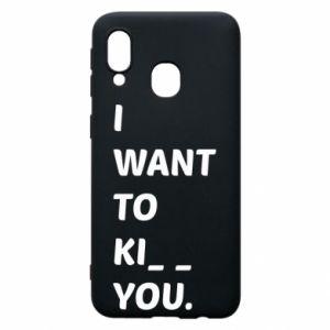 Etui na Samsung A40 I want o ki__ you