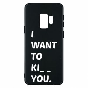 Etui na Samsung S9 I want o ki__ you