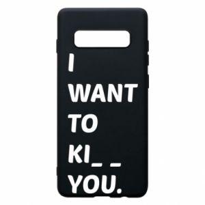 Etui na Samsung S10+ I want o ki__ you