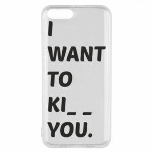 Etui na Xiaomi Mi6 I want o ki__ you