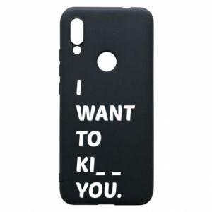 Etui na Xiaomi Redmi 7 I want o ki__ you