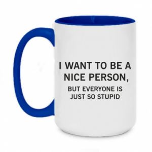 Kubek dwukolorowy 450ml I want to be a nice person