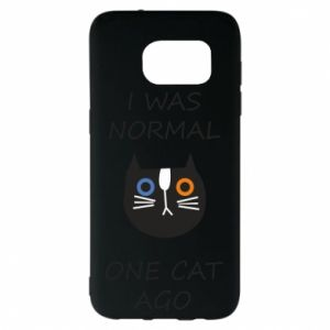 Samsung S7 EDGE Case I was normal one cat ago