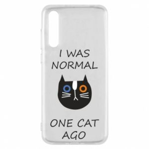 Huawei P20 Pro Case I was normal one cat ago