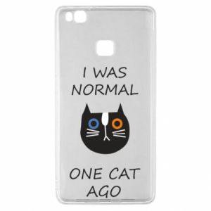 Huawei P9 Lite Case I was normal one cat ago