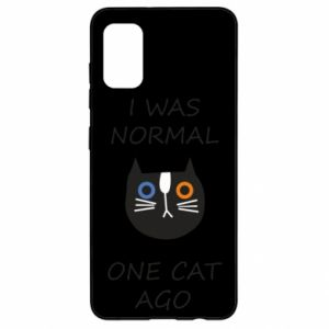 Samsung A41 Case I was normal one cat ago