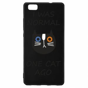 Huawei P8 Lite Case I was normal one cat ago