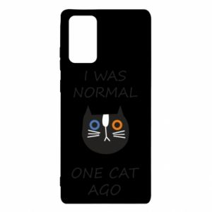 Samsung Note 20 Case I was normal one cat ago