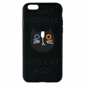 Etui na iPhone 6/6S I was normal one cat ago